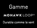 Mohawk Loop évolue